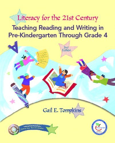 Literacy for the 21st Century: Teaching Reading and Writing in Prekindergarten Through Grade 4 [With DVD ROM] 9780132277211