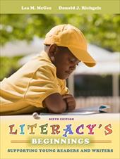 Literacy's Beginnings: Supporting Young Readers and Writers 12785013