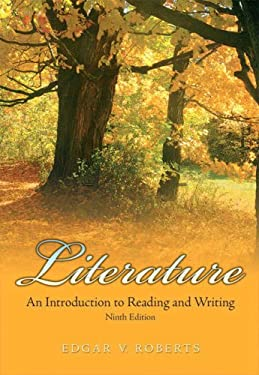 Literature: An Introduction to Reading and Writing 9780136040996