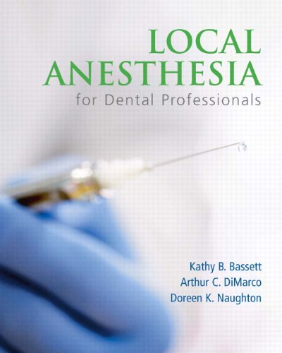 Local Anesthesia for Dental Professionals [With Access Code] 9780131589308