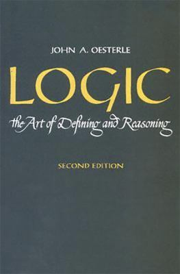 Logic: The Art of Defining and Reasoning 9780135399996