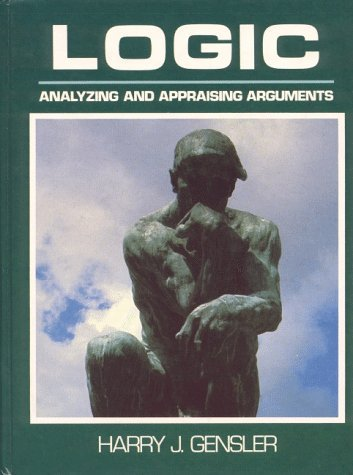 Logic: Analyzing and Appraising Arguments 9780135396025