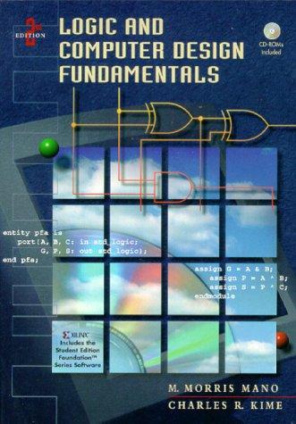 Logic and Computer Design Fundamentals [With 2 CDROMs] 9780130124685
