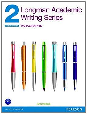 Longman Academic Writing Series 2: Paragraphs