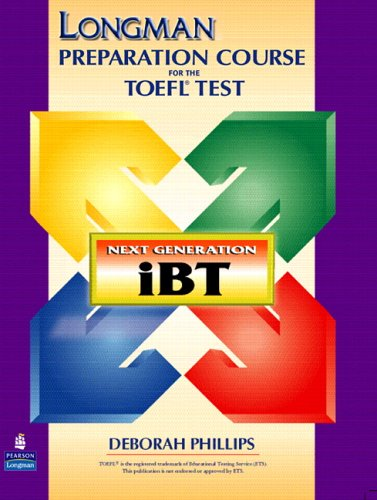 Longman Preparation Course for the TOEFL(R) Test: Next Generation (Ibt) with CD-ROM Without Answer Key 9780131923416