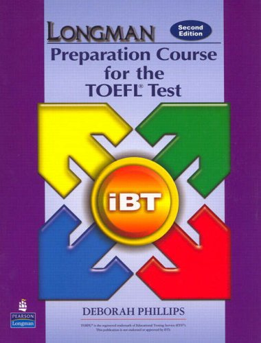 Longman Preparation Course for the TOEFL Test: Ibt 9780132056922