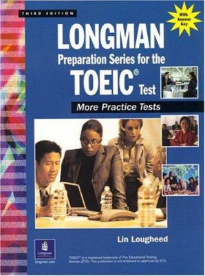 Longman Preparation Series for the Toeic(r) Test: More Practice Tests 9780130988430