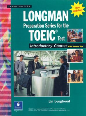 Longman Preparation Series for the Toeic(r) Test, Introductory Course (Updated Edition), with Answer Key and Tapescript 9780131933415