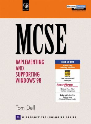 MCSE: Implementing and Supporting Windows 98 [With CDROM] 9780130322500