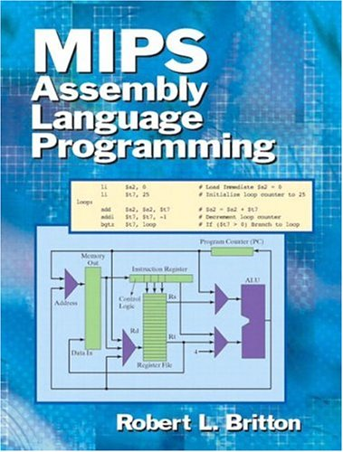 MIPS Assembly Language Programming 9780131420441