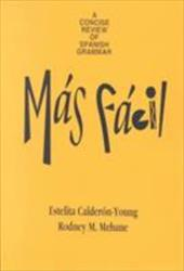 M?s F?cil: A Concise Review of Spanish Grammar 368552