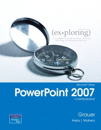 MS Office PowerPoint 2007: Comprehensive 9780132328470
