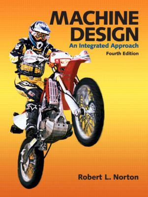 Machine Design: An Integrated Approach [With CDROM] 9780136123705