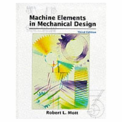 Machine Elements in Mechanical Design 9780138414467