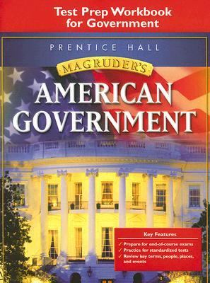 Magruder's American Government: Test Prep Workbook for American Government