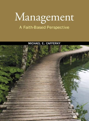 Management: A Faith-Based Perspective 9780136058342