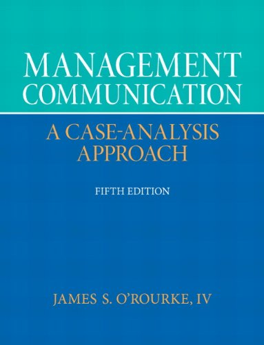 Management Communication: A Case-Analysis Approach 9780132671408