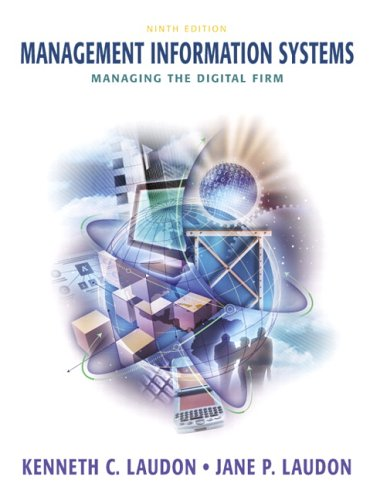 Management Information Systems: Managing the Digital Firm 9780131538412
