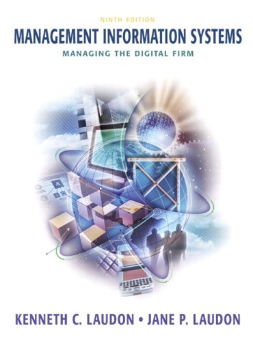 Management Information Systems: Managing the Digital Firm [With CDROM] 9780131694552