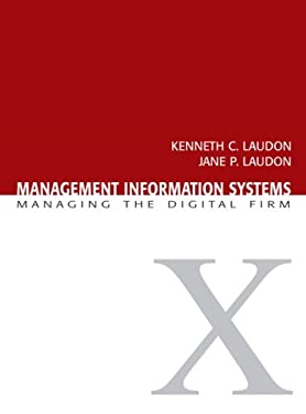 Management Information Systems: Managing the Digital Firm 9780132304610