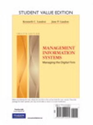 Management Information Systems: Managing the Digital Firm 9780132142564