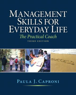 Management Skills for Everyday Life: The Practical Coach 9780136109662