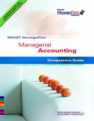 Managerial Accounting: Competency Guide 9780132331623