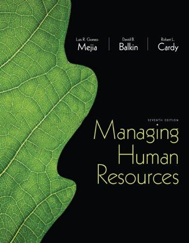 Managing Human Resources 9780132729826