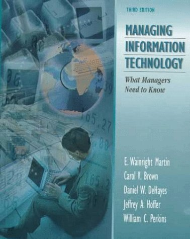 Managing Information Technology: What Managers Need to Know 9780138609252