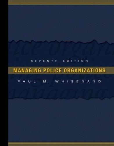 Managing Police Organizations 9780131590861
