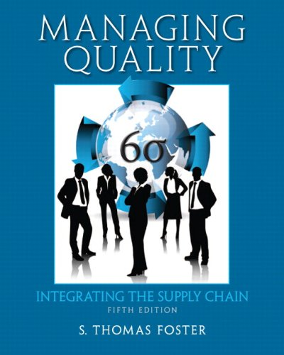Managing Quality: Integrating the Supply Chain 9780132737982