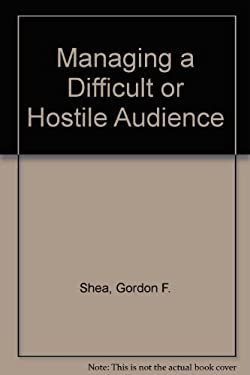 Managing a Difficult or Hostile Audience
