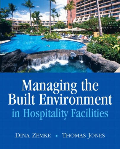 Managing the Built Environment in Hospitality Facilities 9780135135747