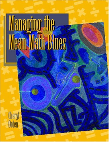 Managing the Mean Math Blues 9780130431691