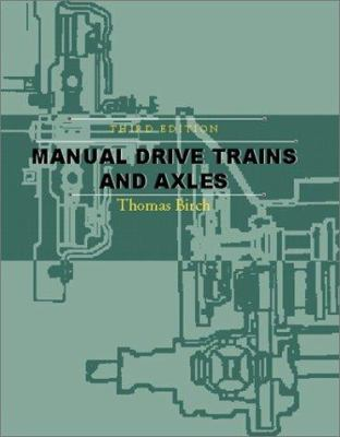 Manual Drive Trains and Axles 9780130339669
