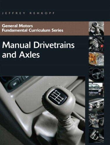 Manual Drivetrains and Axles 9780131583078
