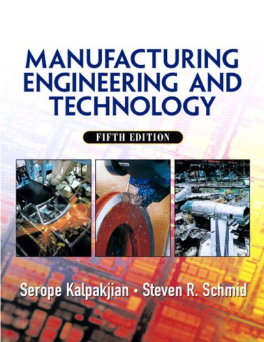 Manufacturing, Engineering & Technology - 5th Edition