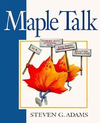Maple Talk: Essentials-FAQ Answered-Template Applications 9780132373067