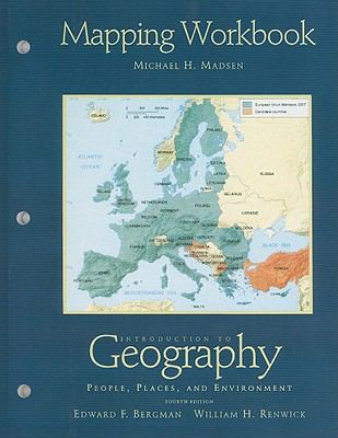 Introduction to Geography Mapping Workbook: People, Places, and Environment 9780132381154