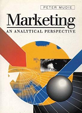 Marketing: An Analytical Framework and Perspect 9780133577570