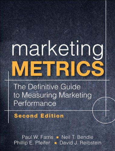 Marketing Metrics: The Definitive Guide to Measuring Marketing Performance
