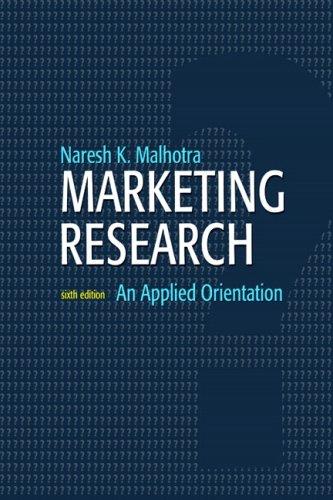 Marketing Research: An Applied Orientation 9780136085430