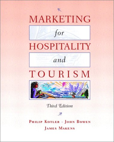 Marketing for Hospitality and Tourism 9780130996114