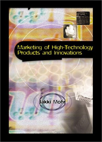 Marketing of High-Technology Products and Innovations 9780130136060