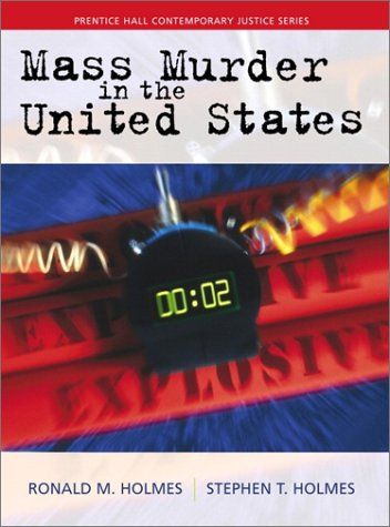 Mass Murder in the United States 9780139343087