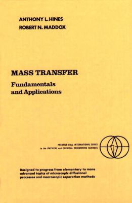 Mass Transfer: Fundamentals and Applications 9780135596098
