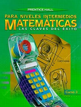Matematicas: Para Niveles Intermedios: Las Claves del Exito 9780138397050