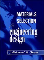 Material Selection for Engineering Design