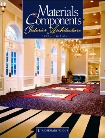 Materials and Components of Interior Architecture 9780130483997