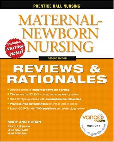 Maternal-Newborn Nursing: Reviews & Rationals [With CDROM] 9780131789739